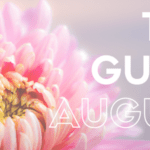 The Guide: August