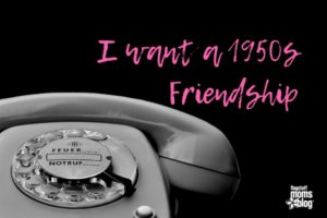 I want a 1950s Friendship