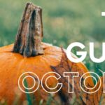 The Guide: October