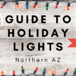 Guide to Holiday Lights in Northern Arizona