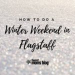 How to Enjoy a Snow Weekend in Flagstaff