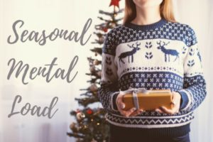Seasonal Mental Load