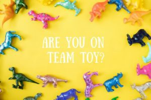 Are you on Team Toy_