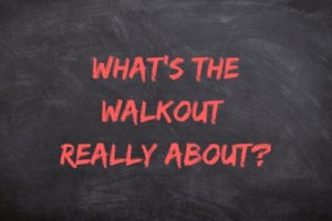 What's the Walk Out Really About_