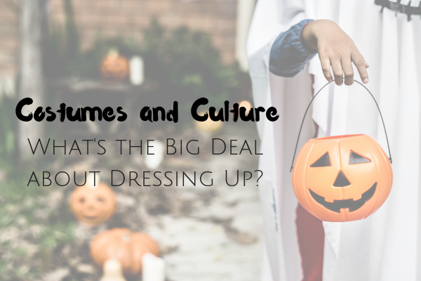 Cultures are Not Costumes: How to Avoid cultural Appropriation this Halloween