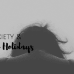 The Anxious Life: December Edition