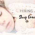 I Hired A Sleep Coach