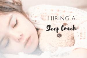 hiring a sleep coach